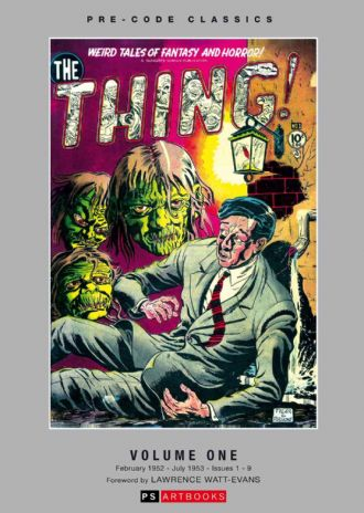 Pre-Code Classics Collected Works - The Thing (Vol 1)